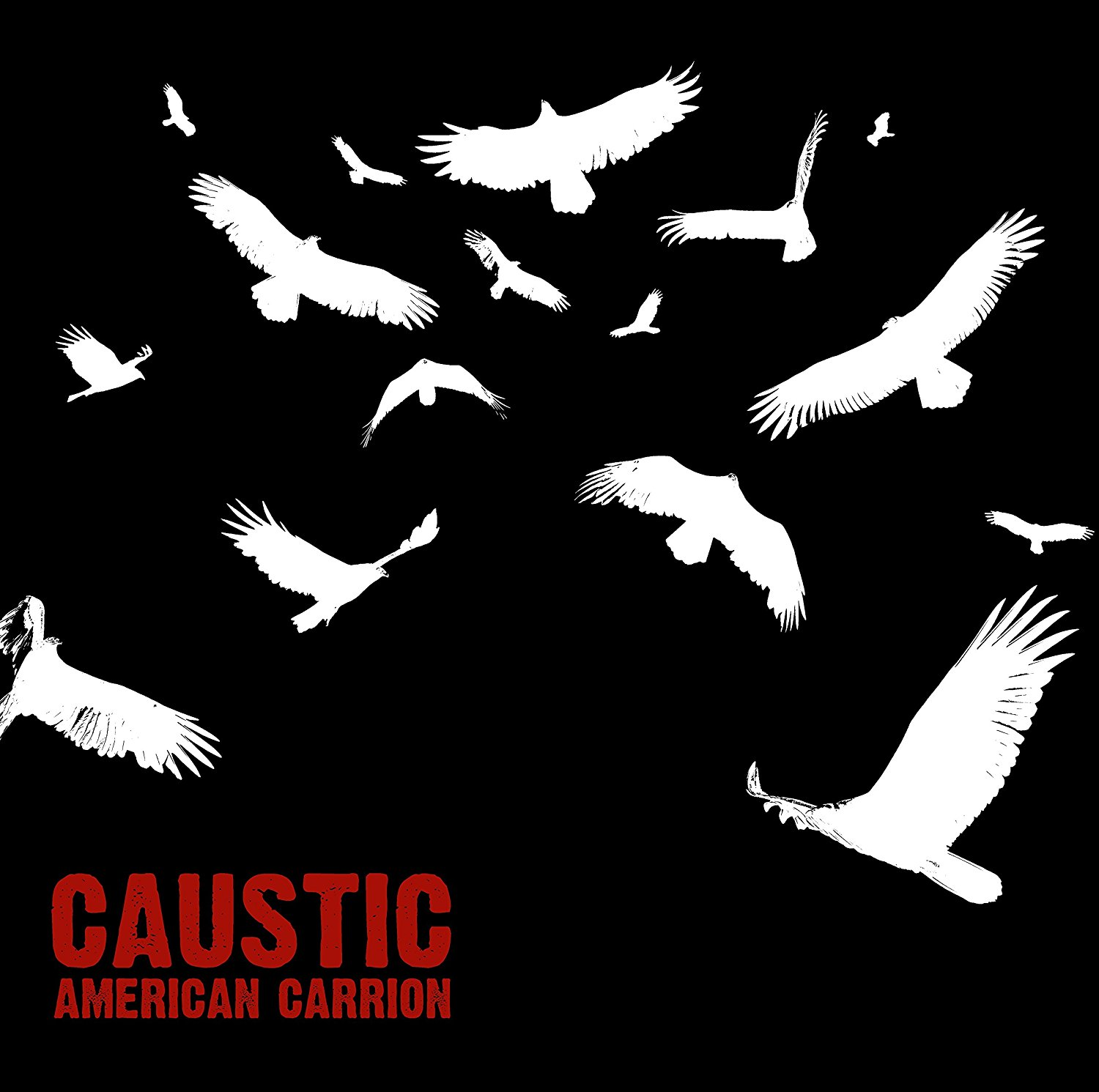Caustic - One Nation Under Fear